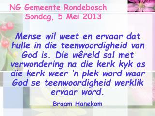 NG Gemeente Rondebosch Sondag, 5 Mei 2013