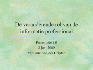 De veranderende rol van de informatie professional