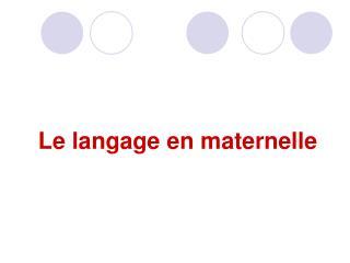 Le langage en maternelle