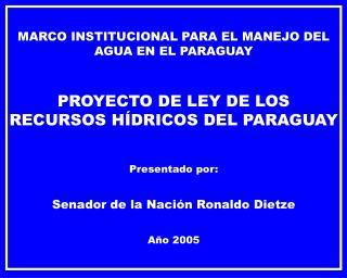 MARCO INSTITUCIONAL PARA EL MANEJO DEL AGUA EN EL PARAGUAY