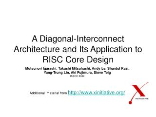 A Diagonal-Interconnect Architecture and Its Application to RISC Core Design