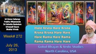 Sri  Krsna Caitanya Prabhu Nityananda Sri  Advaita Gadadara Srivasadi Gaura Bhakta Vrinda