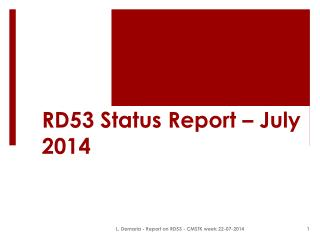 RD53 Status Report – July 2014