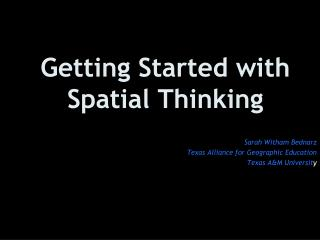 Getting Started with Spatial Thinking