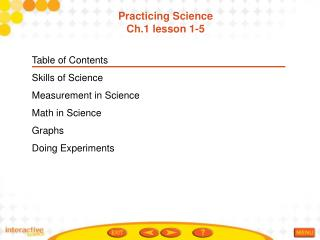 Table of Contents Skills of Science Measurement in Science Math in Science Graphs