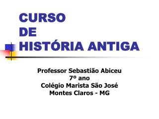 CURSO  DE  HIST�RIA ANTIGA