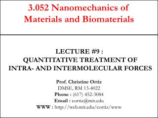 3.052 Nanomechanics of  Materials and Biomaterials
