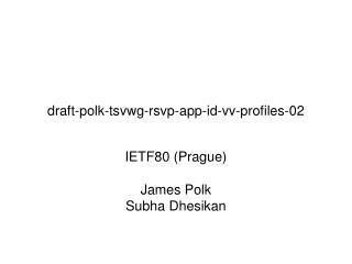 draft-polk-tsvwg-rsvp-app-id-vv-profiles-02