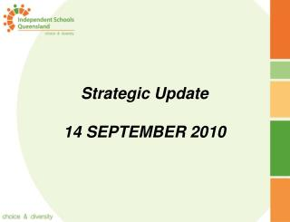 Strategic Update 14 SEPTEMBER 2010