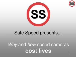 Safe Speed presents...