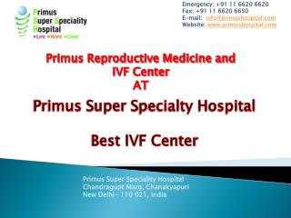primus infertility treatment  hospital in Delhi