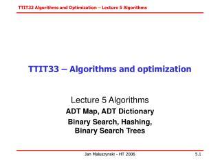 T TIT33  – Algorithms and optimization