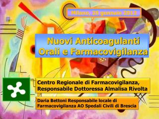 Nuovi Anticoagulanti Orali e Farmacovigilanza