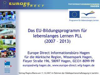 Das EU-Bildungsprogramm für lebenslanges Lernen PLL  (2007 – 2013)