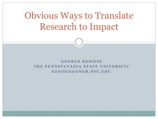 Obvious Ways to Translate  Research to Impact