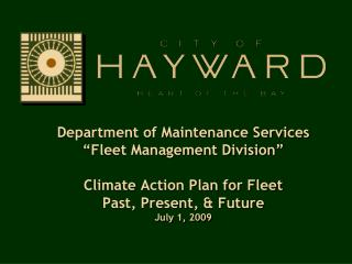 "Department of Maintenance Services ""Fleet Management Division"" Climate Action Plan for Fleet Past, Present, & Future Ju"
