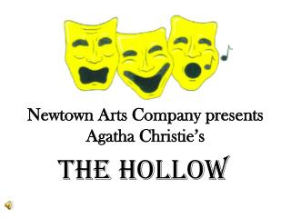 Newtown Arts Company presents Agatha Christie's