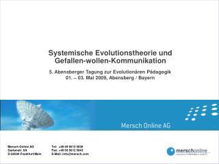 Systemische Evolutionstheorie und Gefallen-wollen-Kommunikation