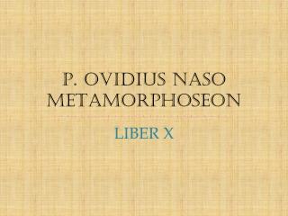 P. OVIDIUS NASO METAMORPHOSEON