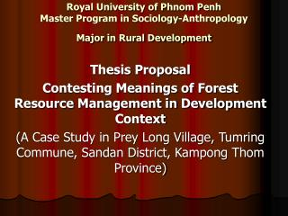 Royal University of Phnom Penh Master Program in Sociology-Anthropology Major in Rural Development
