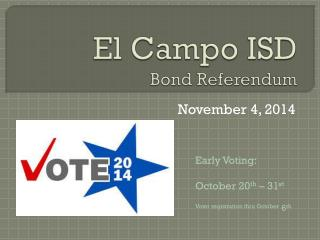 El Campo ISD Bond Referendum