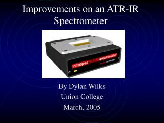 Improvements on an ATR-IR Spectrometer