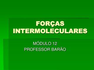 FOR�AS INTERMOLECULARES