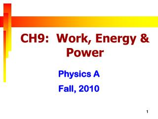 CH9:  Work, Energy & Power