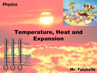 Temperature, Heat and Expansion