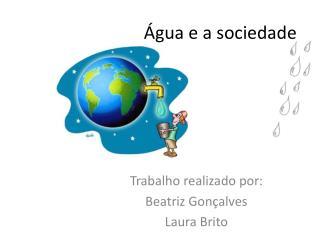 �gua e a sociedade