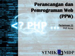 Perancangan dan Pemrograman  Web (PPW)
