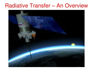 Radiative Transfer – An Overview