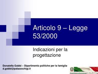 Articolo 9 – Legge 53/2000