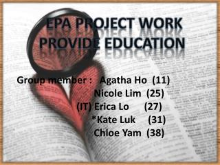 EPA Project Work Provide Education