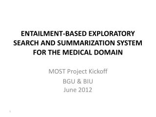Entailment-based Exploratory search and summarization system for the medical domain