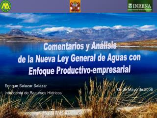 Comentarios y Análisis  de la Nueva Ley General de Aguas con  Enfoque Productivo-empresarial