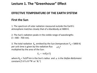 EFFECTIVE TEMPERATURE OF THE EARTH SYSTEM First the Sun :