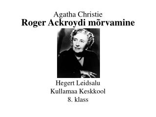 Agatha Christie Roger Ackroydi mõrvamine