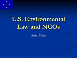 U.S. Environmental Law and NGOs