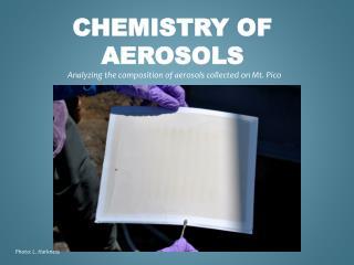 Chemistry of Aerosols