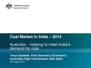 Coal Market in India – 2014 Australia  – helping  to meet India's demand for coal