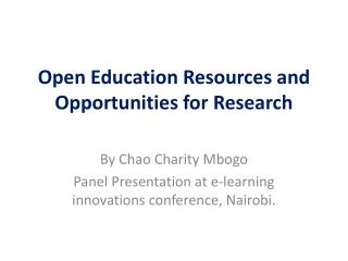 Open Education Resources and Opportunities for Research