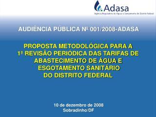 AUDIÊNCIA PÚBLICA Nº 001/2008-ADASA