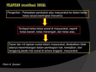 PELAPISAN (stratifikasi) SOSIAL