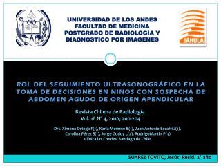 UNIVERSIDAD DE LOS ANDES FACULTAD DE MEDICINA POSTGRADO DE RADIOLOGIA Y  DIAGNOSTICO POR IMAGENES