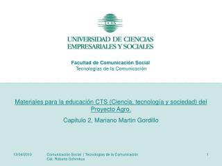 Materiales para la educación CTS (Ciencia, tecnología y sociedad) del Proyecto Agro.