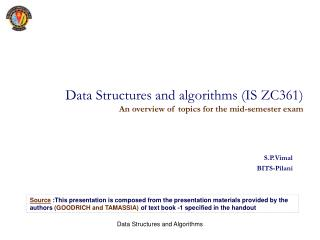 Data Structures and algorithms (IS ZC361) An overview of topics for the mid-semester exam