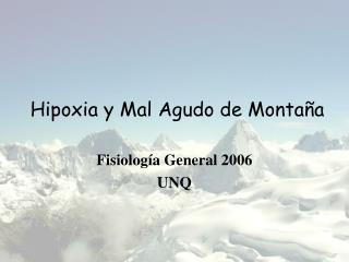Hipoxia y Mal Agudo de Montaña