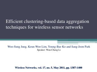 Efficient clustering-based data aggregation techniques for wireless sensor networks