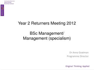Year 2 Returners  Meeting 2012 BSc  Management/  Management (specialism )